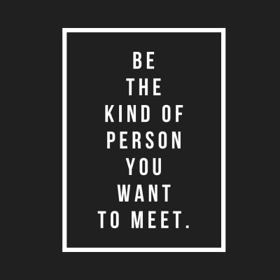 Wednesday Words of Wisdom – Be That Person