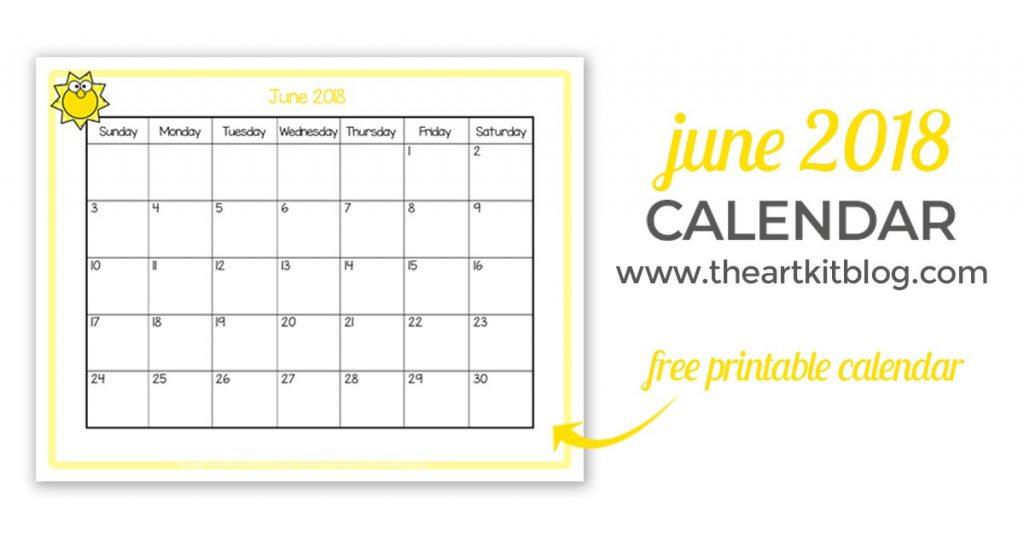 Free Printable - June 2018 Calendar - Great for Kids - The Art Kit