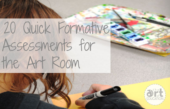 20 Quick Formative Assessments You Can Use TODAY - The Art of Ed