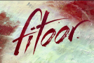Great Expectations inspired 'FITOOR' hits cinemas worldwide on 12 February