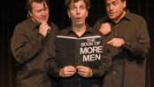 """Stephen G. Anthony, Paul Louis and Nick Santa Maria in a scene from """"Real Men"""""""