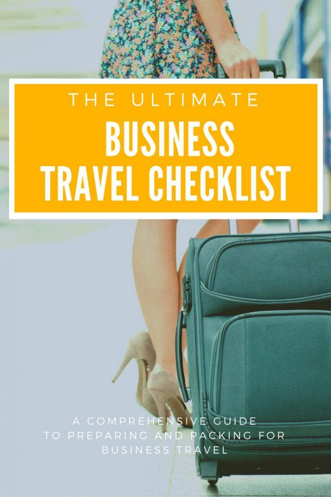 The Ultimate Business Travel Checklist - Business Trip Packing List