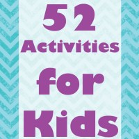 52 Activities for Kids Part 1