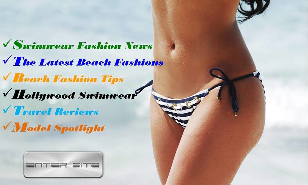 Swimwear News and Fashion tips for all women, all sizes, all shapes, all ages