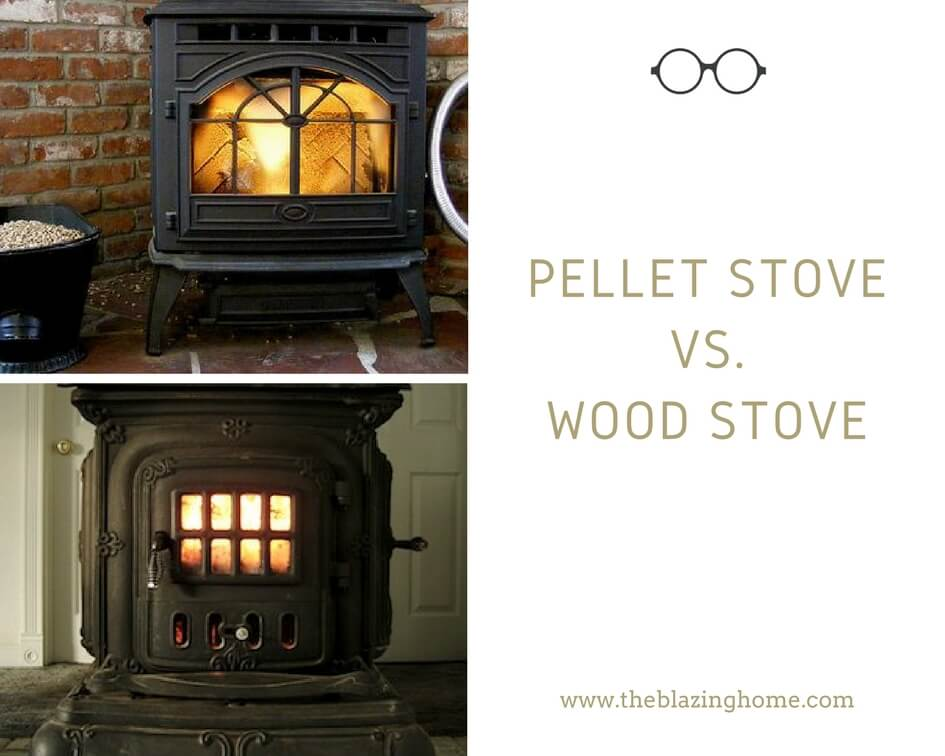 Pellet Stove Vs Wood Stove Which Is Perfect For Home