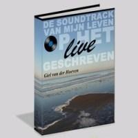 OP HET LIVE GESCHREVEN ~ de soundtrack van mijn leven ~ [boek]