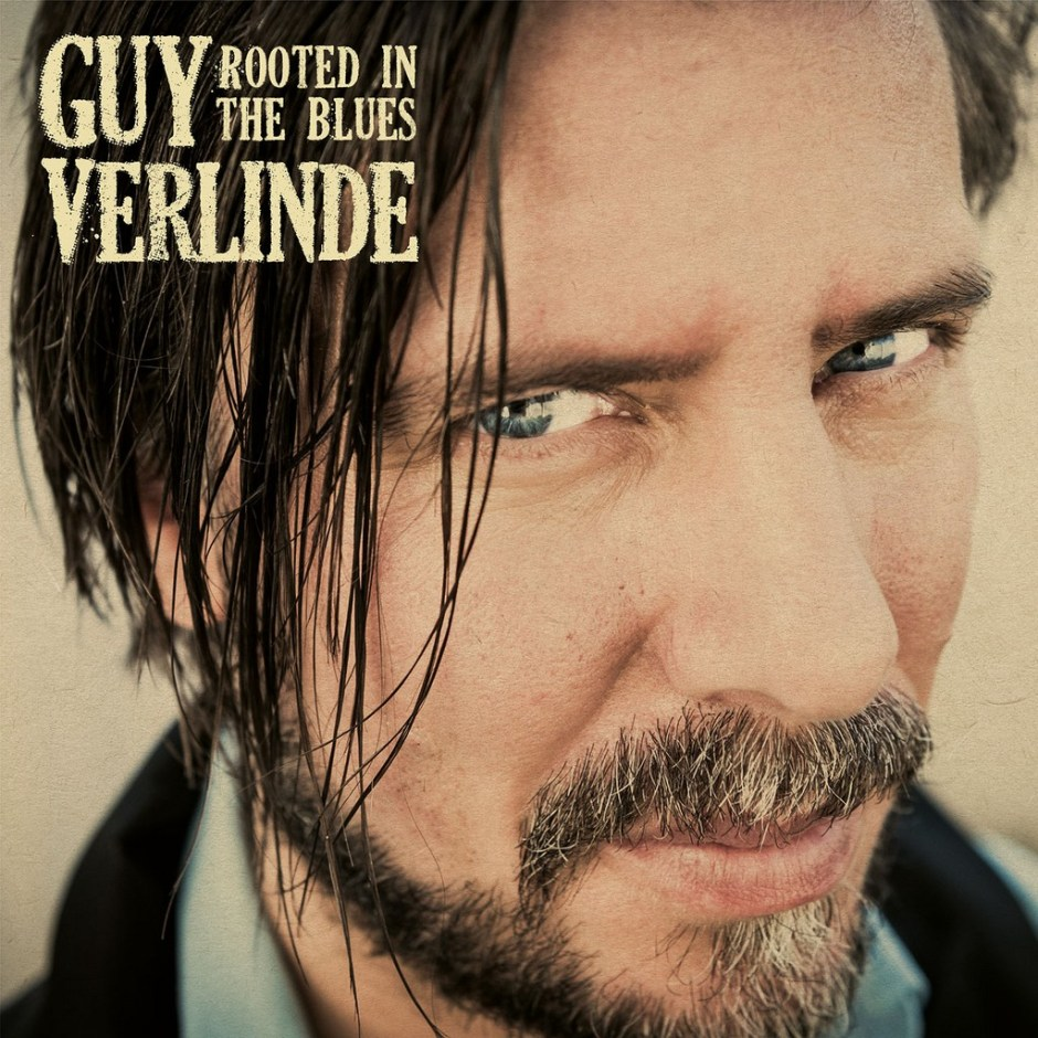 Guy Verlinde Rooted in the Blues