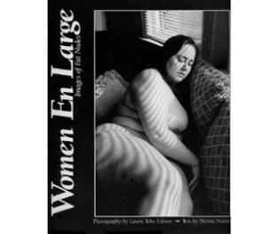 Women En Large: Images of Fat Nudes