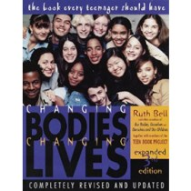 Changing Bodies, Changing Lives: A Book for Teens on Sex and Relationships