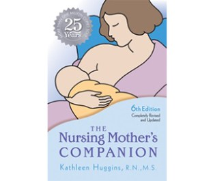 The Nursing Mother's Companion, 6th Edition: 25th Anniversary Edition
