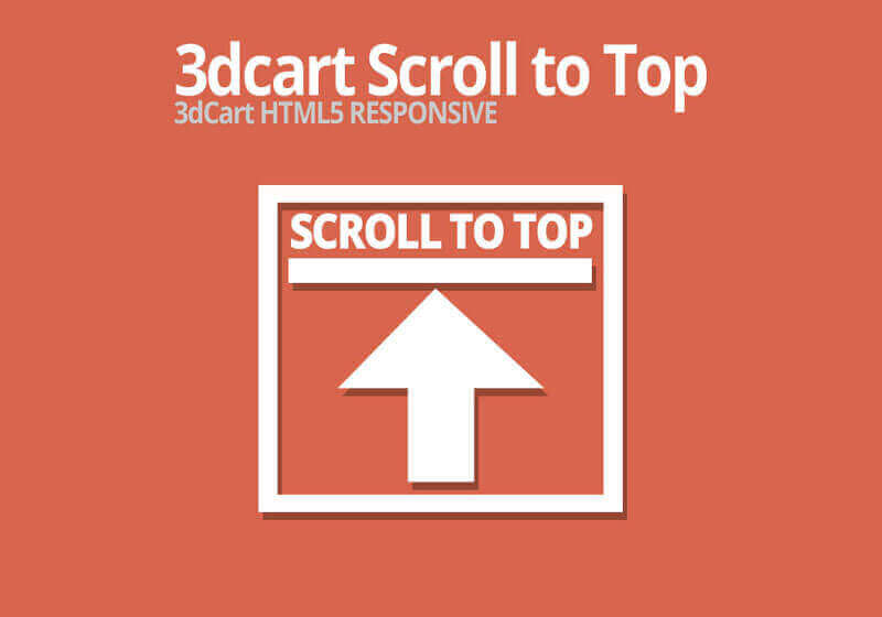 3dcart Scroll to Top Dynamic Scroll to Top Scroll to Top Button