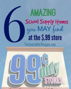 6 of the most AMAZING Back to School Deals you may get at the $.99 Store