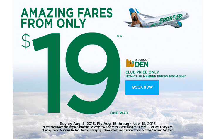 ONE Way Fares on Frontier Airlines from only $19 …*for Discount Den