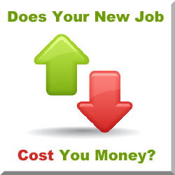 Does Your New Job Cost Your Money