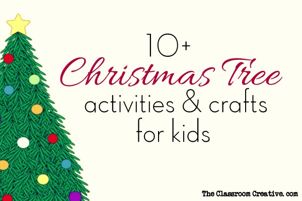 Christmas Tree Activities, Crafts, and Ideas for Kids - christmas tree printables