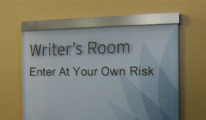 Writer Room - Enter At Your Own Risk