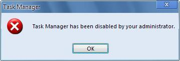Task Manager has been Disabled by your administrator,