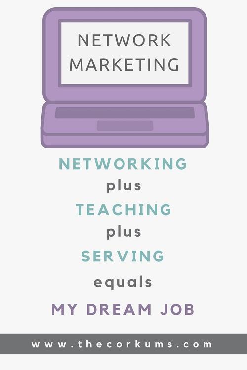 Network Marketing Dream Job \u2013 The Cork Board Parenting Advice