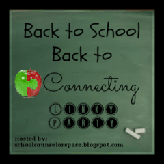Back to School – Back to Connecting: A Linky Party