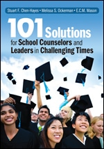101 solutions for school counselors and leaders in challenging times