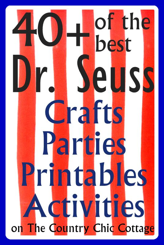 Over 40 Dr Seuss Birthday Ideas {Crafts, Parties, Printables