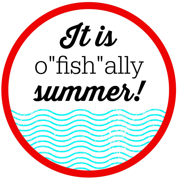 O-FISH-ALLY Summer Class Gifts  Printable Tags