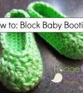 How to: Block Baby Booties
