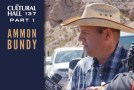 Ammon Bundy pt 1 Ep 137 The Cultural Hall