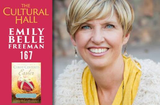Emily Belle Freeman Ep 167 The Cultural Hall