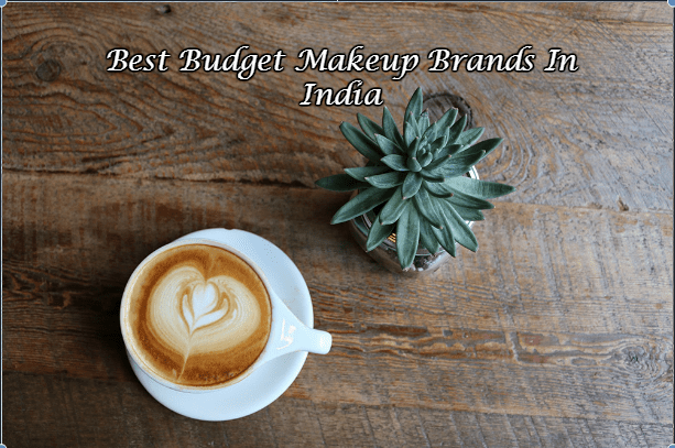 Best Budget Makeup Brands In India