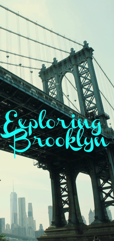 Exploring Brooklyn, NYC