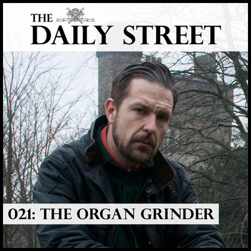 The-Daily-Street-Mixtape-021-The-Organ-Grinder