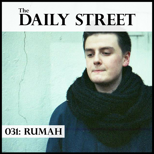 The-Daily-Street-Mixtape-031-Rumah