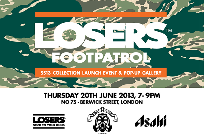 LOSERS SS13 Collection Launch in association with Footpatrol 01