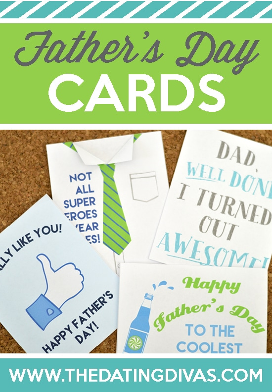 FREE Printable Fathers Day Cards - from The Dating Divas - father day cards