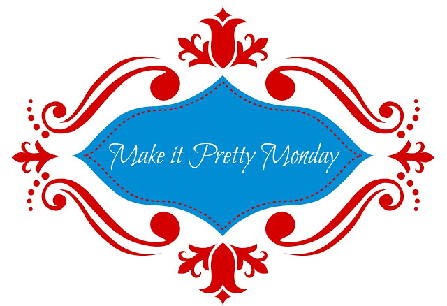 Make-it-Pretty-Monday-Image-2.jpg-2
