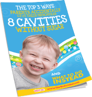 Top 3 Ways to Accidentally Get 8 Cavities