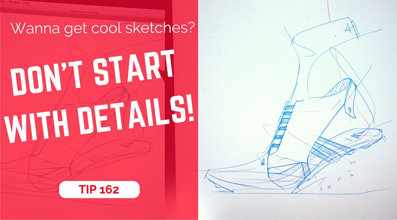 TIP 162 Don't start with details - The design sketchbook - product and industrial design sketching tutorial - adidas sneakers drawing - cintiq wacom tablet