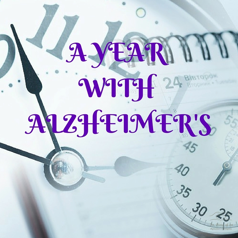 A YEAR WITH ALZHEIMER'S  http://www.thediaryofanalzheimerscaregiver.com/2014/09/year-alzheimers/