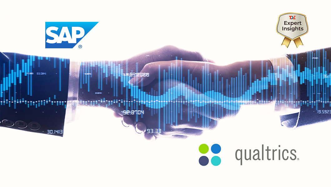 Customer Experience Management Market and the SAP-Qualtrics $8bn