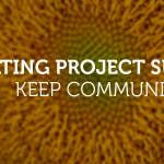 10 tips for project success: keep communicating