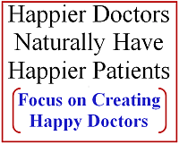 physician satisfaction is the foundation for patient satisfaction