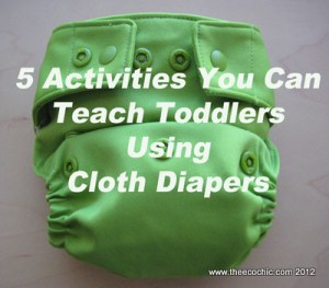 Teaching Toddlers Using Cloth Diapers
