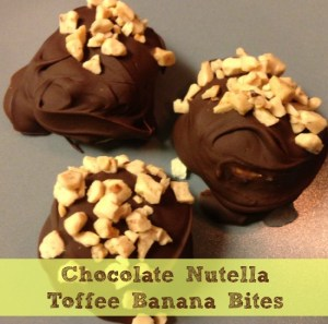 Chocolate Nutella Toffee Banana Bites