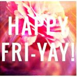 Friday Favorites: June 27th
