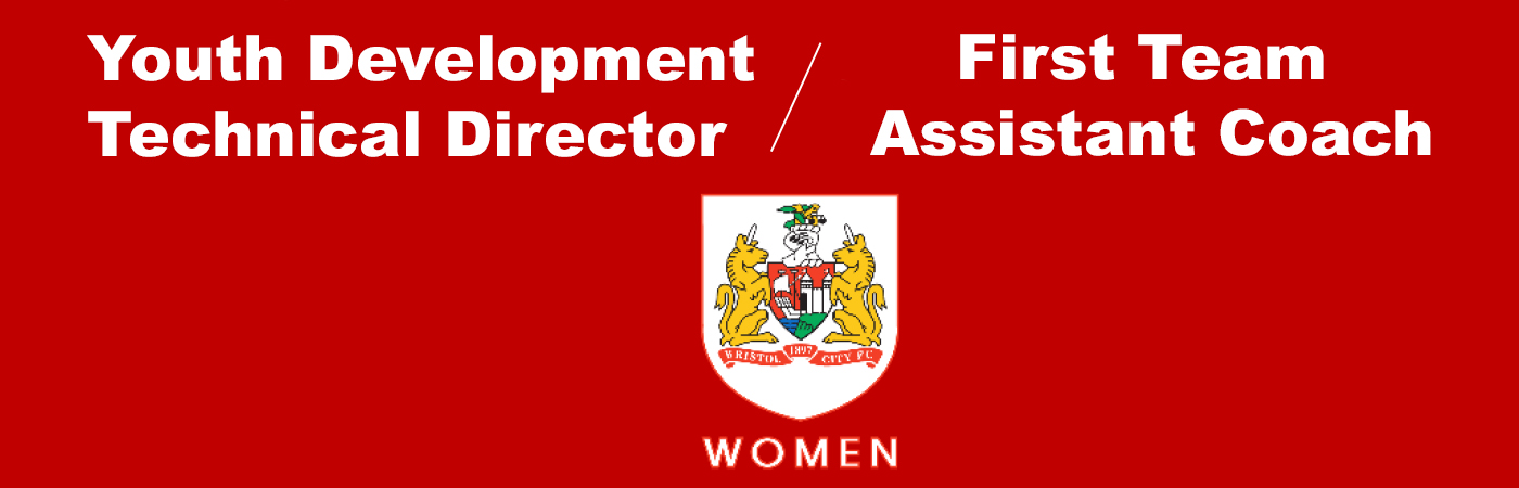Youth Development Technical Director-First Team Assistant Coach BCW