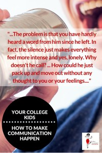 Your college kids - How to make communication happen, empty nest, grown children