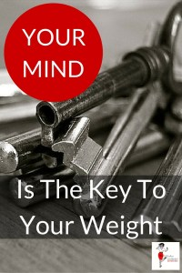 Your Mind Is The Key To Your Weight