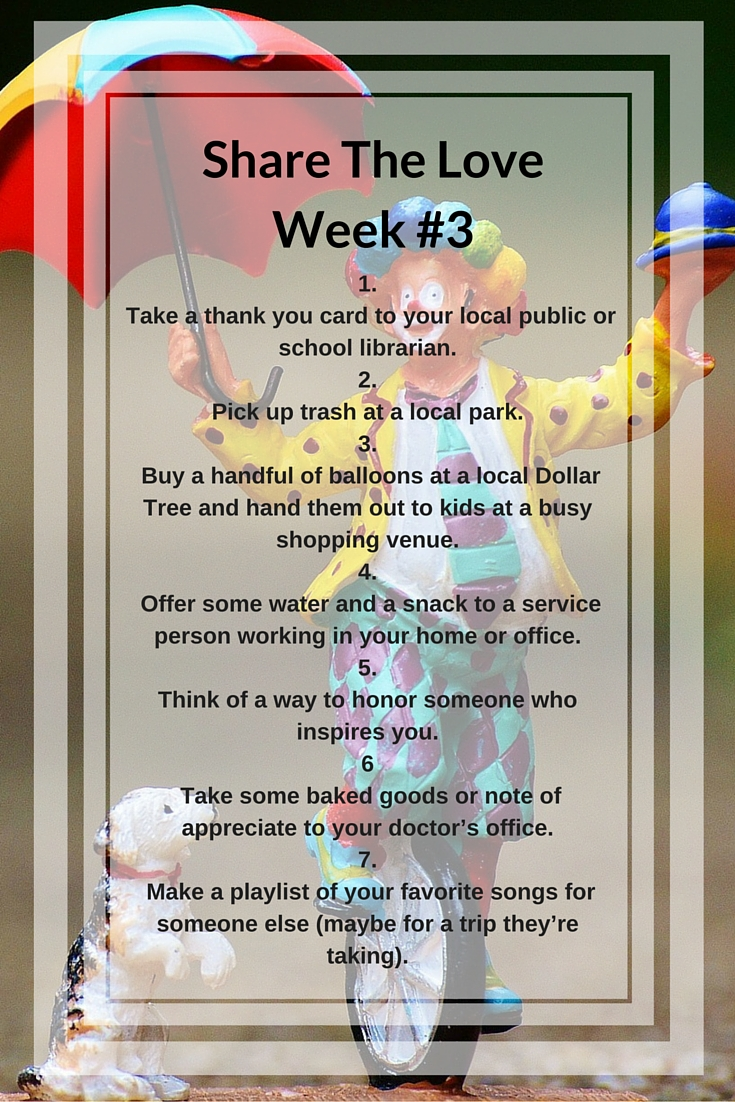 Share The Love - Week #3