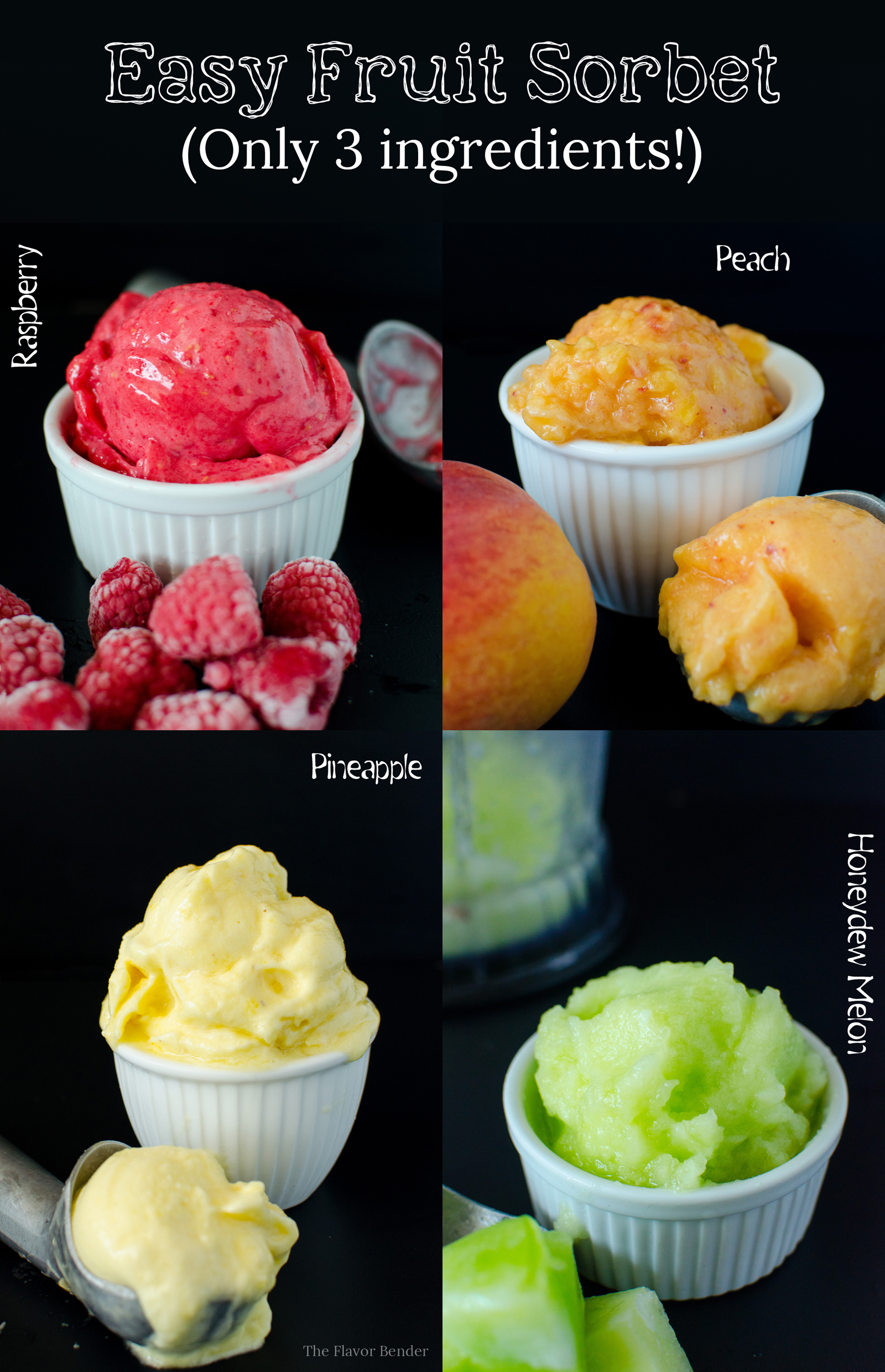 Easy Fruit Sorbet (Only 3 ingredients and so many flavors ...